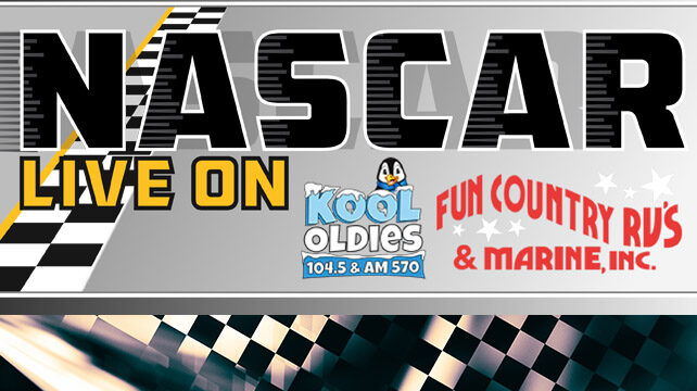 Nascar Live on KOOL with Fun Country RV's and Marine, INC